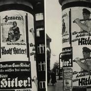 """""""Wählt Hitler"""": Nationalsozialistische Propagandaplakate für die Wahl des Reichspräsidenten 1932."""