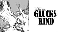 """Comic """"Glückskind"""" von Flix: Alles Mist"""