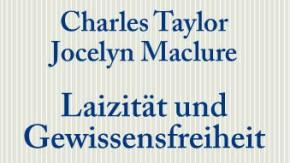 Charles Tyalor, Laizität und Gewissensfreiheit