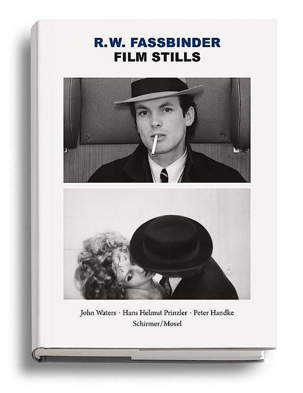 """Rainer Werner Fassbinder: """"Film Stills"""". Schirmer/Mosel Verlag"""