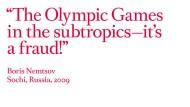 """""""Olympische Spiele in den Subtropen – ein Betrug"""": Boris Nemzow, Sotschi, 2009"""