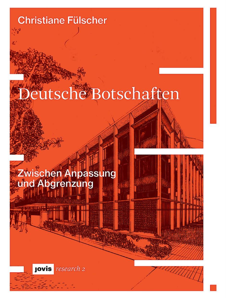 """Christiane Fülscher: """"Deutsche Botschaften"""". Zwischen Anpassung und Abgrenzung."""