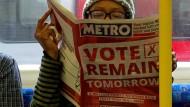 """Morgen kommt es drauf an: Die Briten müssen sich für """"remain"""", bleiben, oder """"leave"""", verlassen, entscheiden."""