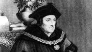 Mister Grundeinkommen: der englische Philosoph Thomas Morus