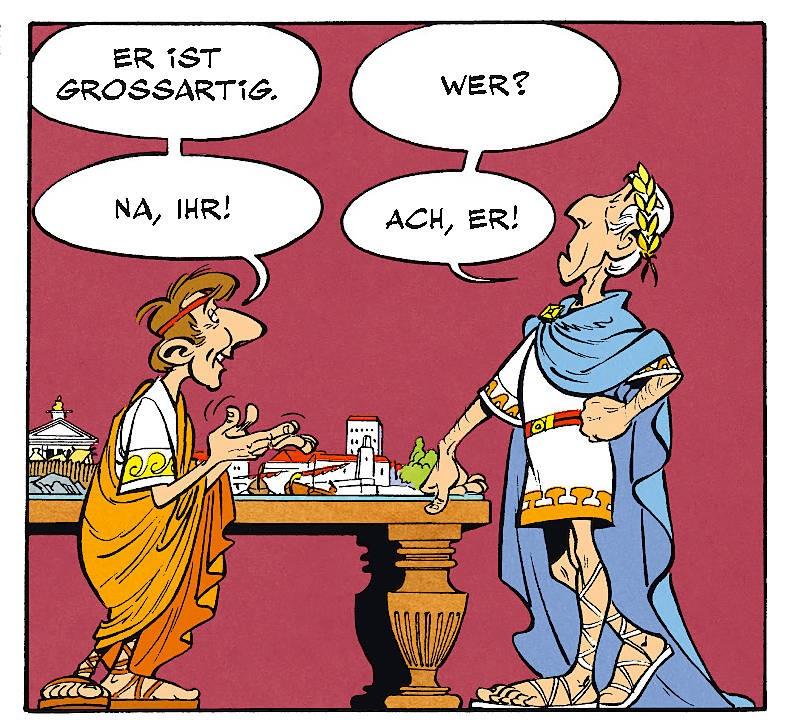 Auch eine Art von Selbstgespräch: Julius Cäsar in einem Asterix-Comic