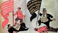 Macht den Kapitalismus platt, oder ihr werdet selbst plattgemacht: Poster des Cartoonisten Viktor Deni aus der frühen Sowjetzeit, 1919