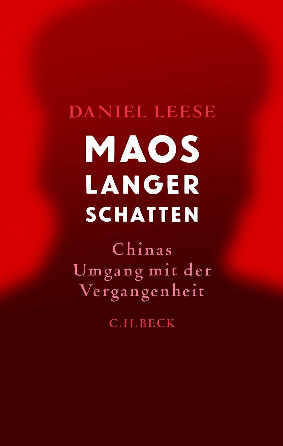 "Daniel Leese: ""Maos langer Schatten"". Chinas Umgang mit der Vergangenheit."