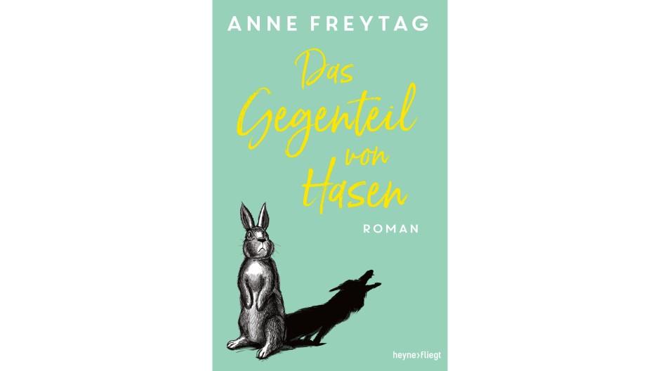 """Anne Freytag: """"Das Gegenteil von Hasen"""". Roman. Heyne Verlag, München 2020. 416 S., geb., 17,– €. Ab 14 J."""