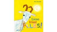 """Petr Horáček: """"Liese frisst alles!"""" Aus dem Englischen von Seraina Staub. Atlantis Verlag, Zürich 2017. 32 S., geb., 14,95 €. Ab 4 J."""