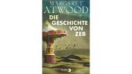 """Margaret Atwood: """"Die Geschichte von Zeb"""". Roman. Aus dem Englischen von Monika Schmalz. Berlin Verlag, Berlin 2014. 480 S., geb., 22,99 €."""
