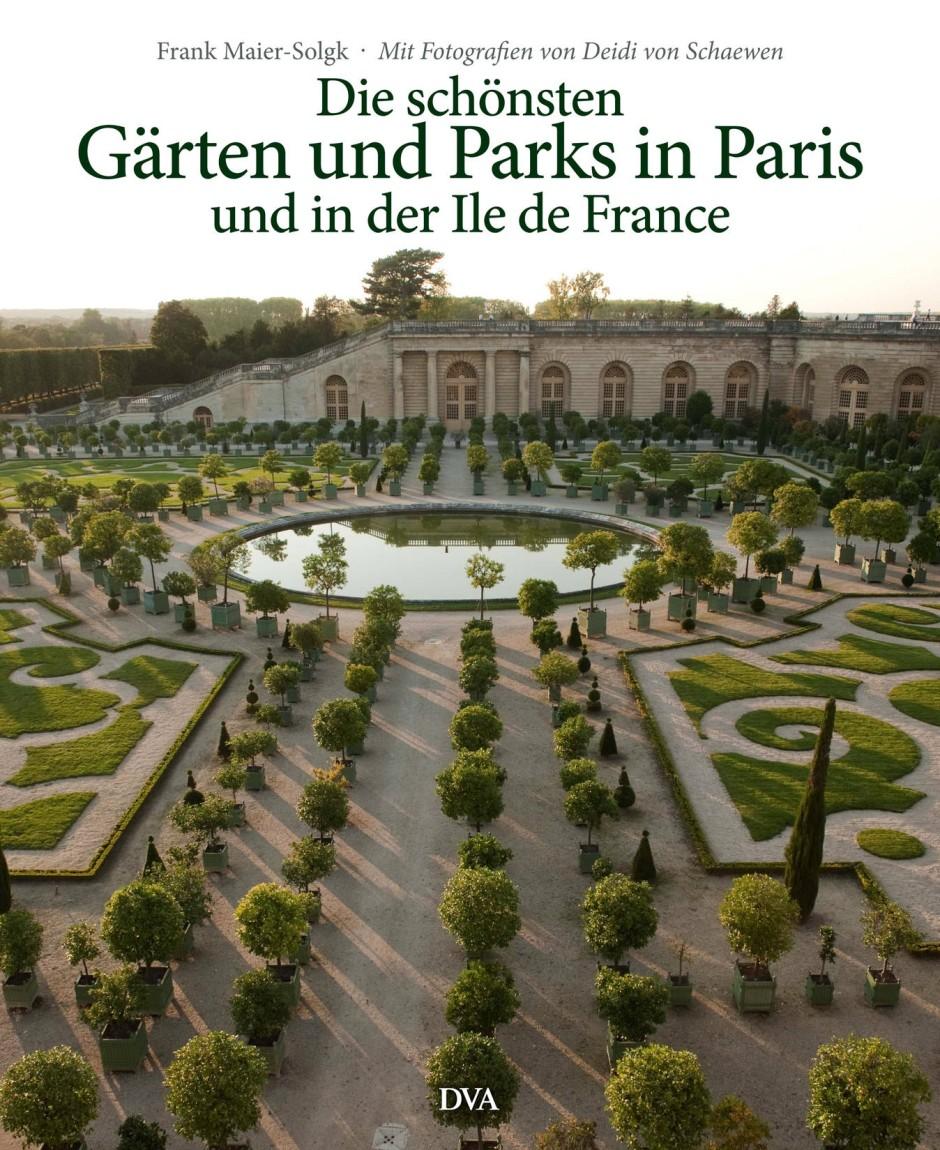 frank maier solgk die sch nsten g rten und parks in paris. Black Bedroom Furniture Sets. Home Design Ideas