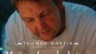 Meister der schrittweisen Niveausteigerung: der Hamburger Koch Thomas Martin