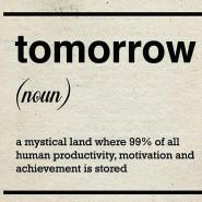 Beliebtes Meme unter Prokrastinatoren oder solchen, die sich dafür halten.