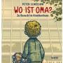 """Peter Schössow: """"Wo ist Oma?"""" Zu Besuch im Krankenhaus. Hanser Verlag, München 2016. 64 S., geb., 17,- €. Ab 6 J."""