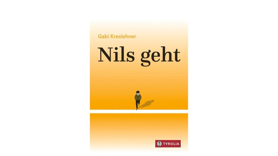 "Gabi Kreslehner: ""Nils geht"". Roman. Tyrolia Verlag, Innsbruck 2020. 144 S., geb., 16,95 €. Ab 13 J."