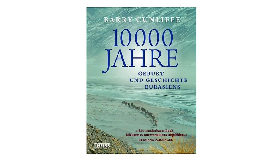 Buch von Barry Cunliffe erzählt die Geschichte Eurasiens