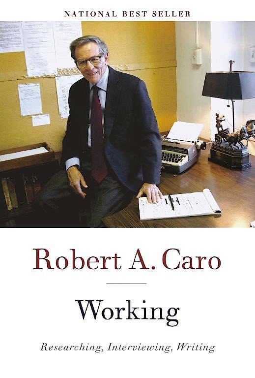 "Robert A. Caro: ""Working"""
