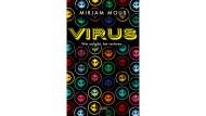 """Mirjam Mous: """"Virus"""". Roman Aus dem Niederländischen von Verena Kiefer. Arena Verlag, Würzburg 2016. 280 S., br., 12,99 €. Ab 14 J."""