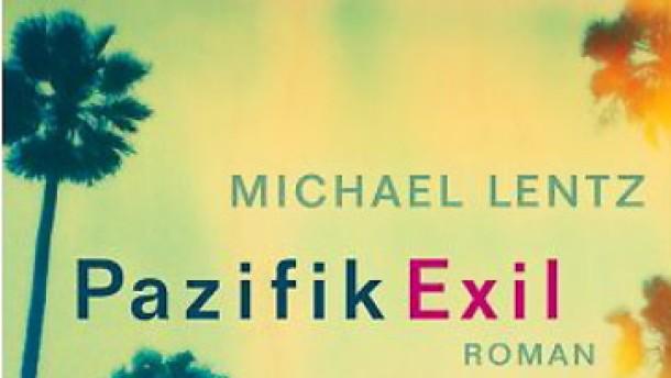 Michael Lentz: Pazifik Exil