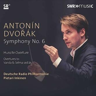 Antonín Dvořák: Symphonie Nr. 6. Deutsche Radio Philharmonie, Pietari Inkinen. SWR-Music (Naxos) 747313909384