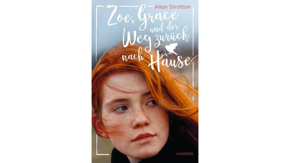 """Allan Stratton: """"Zoe, Grace und der Weg zurück nach Hause"""". Roman. Aus dem Englischen von Manuela Knetsch. Hanser Verlag, München 2020. 256 S., geb., 16,– €. Ab 12 J."""