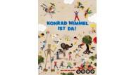 """Jan von Holleben: """"Konrad Wimmel ist da!"""" Thienemann-Esslinger Verlag, Stuttgart 2015. 32 S., geb., 14,99 €."""