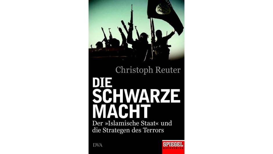 """Christoph Reuter über den IS: """"Die Schwarze Macht"""""""