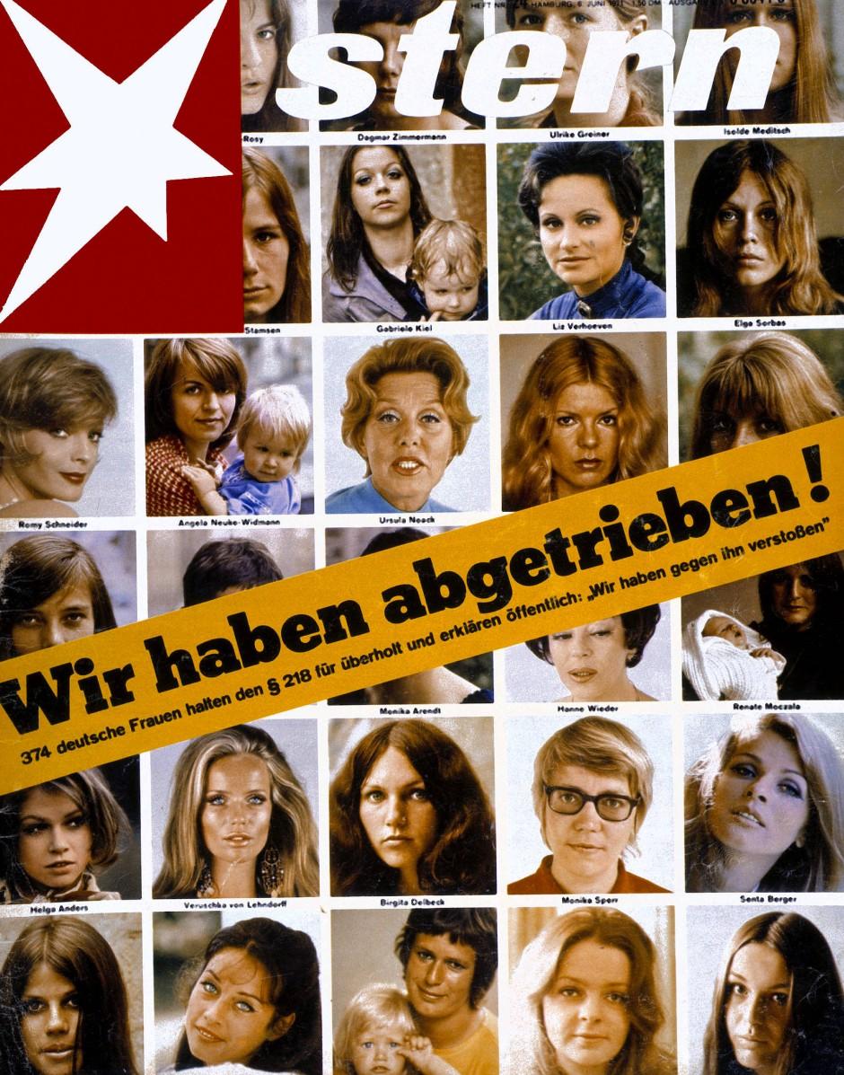 """""""Wir haben abgetrieben"""" - das Sterncover und das Bekenntnis von 374 Frauen wurde 1971 zum Skandal."""