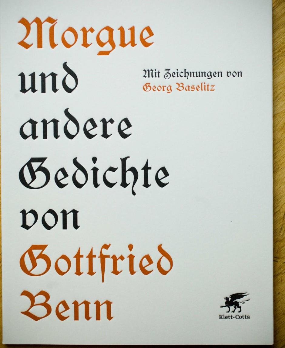 """... wie auch """"Morgue und andere Gedichte"""" von Gottfried Benn in einer Jubliläumsausgabe."""