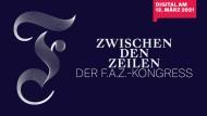 """""""Zwischen den Zeilen"""": Die F.A.Z. lädt zum Digitalkongress mit dem Thema """"Zukunft? Gestalten!"""""""